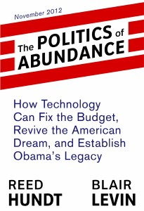 Hundt Levin The Politics of Abundance