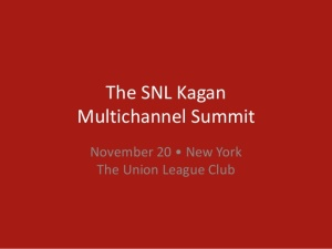 SNL Kagan 2014 Multichannel Summit